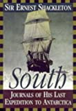 South : the story of Shackleton's last expedition, 1914-1917 / Sir Ernest Shackleton ; introduction by Lord Hunt