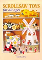 Scrollsaw Toys For All Ages by Ivor Carlyle