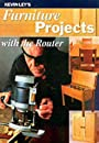 Furniture Projects with the Router - Kevin Ley