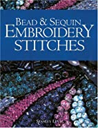 Bead & Sequin Embroidery Stitches by Stanley…