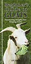 Slimline Beginners Guide to Goats by Lee…
