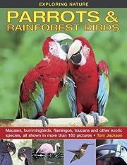 Exploring Nature: Parrots & Rainforest…