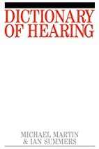 Dictionary of Hearing by Michael Martin