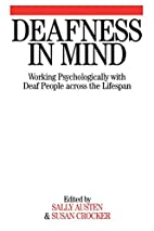 Deafness in Mind: Working Psychologically…