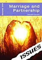 Marriage and Partnership (Issues Vol 244) by…