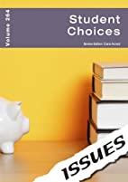 Student Choices (Issues Vol 264) by Cara…