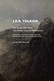 J.R.R. Tolkien: The Books, The Films, The…