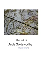 The Art of Andy Goldsworthy (Sculptors) by…