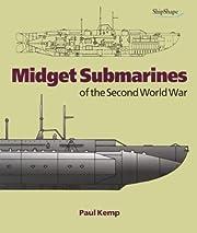 Midget Submarines of the Second World War…