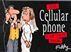 The Mobile Phone Cartoon Book by Roland…