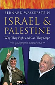 Israel and Palestine : Why They Fight and…