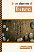 The Elements of The Runes by Bernard King