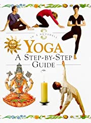 Yoga: A Step-By-Step Guide (In a Nutshell…