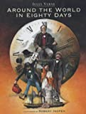 Around the world in 80 days / Jules Verne ; translated by Jerome Martin ; illustrated by Daniele Dickmann