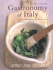 Gastronomy Of Italy – tekijä: Anna Del…