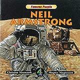 Neil Armstrong, 1930- / Christine Moorcroft ; Magnus Magnusson