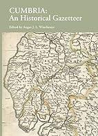 Cumbria: An Historical Gazetteer by Angus…