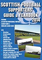 Scottish Football Supporters' Guide &…