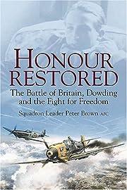 Honour Restored : The Battle of Britain,…