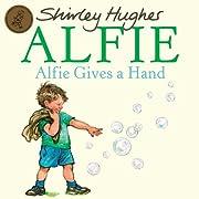 Alfie Gives a Hand de Shirley Hughes