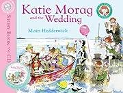 Katie Morag and the Wedding av Mairi…