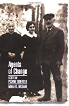 Agents of Change: Scots in Poland, 1800-1918…