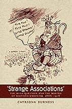 Strange Associations: The Irish Question and…
