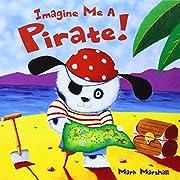 Imagine Me a Pirate – tekijä: Mark…