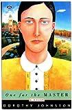 One for the master / Dorothy Johnston