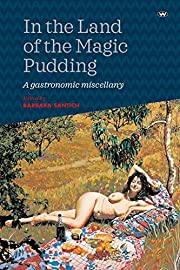 In the Land of the Magic Pudding: A…