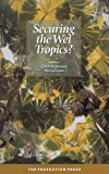 Securing the wet tropics? / editors Geoff McDonald, Marcus Lane