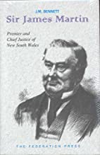 Sir James Martin: Premier 1863-1865,…