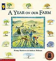 A Year on Our Farm de Penny Matthews