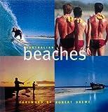 Australian beaches / [text by Anne Matthews : foreword by Robert Drewe]