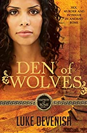 Den of Wolves: Empress of Rome Book 1 (1) by…