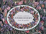 Diana Lampe's Embroidery from the Garden…