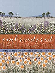 Embroidered Landscapes: Hand Embroidery,…