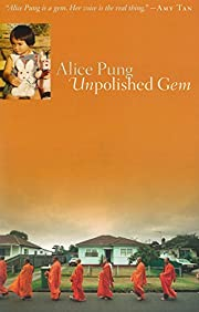 Unpolished Gem – tekijä: Alice Pung