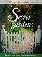 Secret Gardens (Australian Women's…