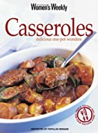 Casseroles - Delicious One-pot Wonders by…