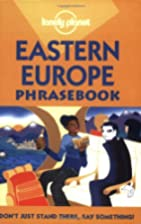 Lonely Planet Eastern Europe Phrasebook by…
