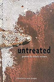Untreated : poems by black writers –…