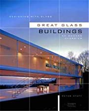 Designing with Glass: Great Glass Buildings…