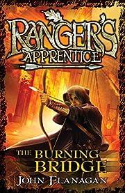 The Burning Bridge por John Flanagan