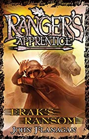 Erak's Ransom (Ranger's Apprentice Book 7)…