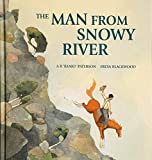 The man from Snowy River / poem by A.B. Paterson ; illustrated by Annette Macarthur-Onslow