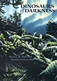 Dinosaurs of darkness / Thomas H. Rich and Patricia Vickers-Rich