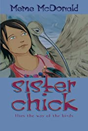 Sister Chick: Flies the Way of the Birds av…