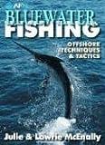 Bluewater fishing / Julie & Lawrie McEnally