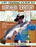 Fishing & camping guide to Northern Territory / Dick Eussen